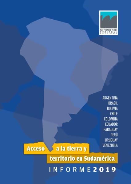 Informe 2019: Acceso a la tierra y territorio en Sudamérica