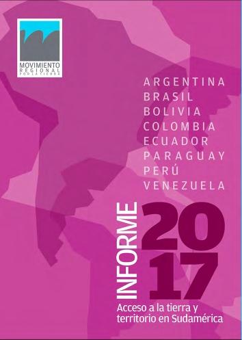 Informe 2017: Acceso a la tierra y territorio en Sudamérica