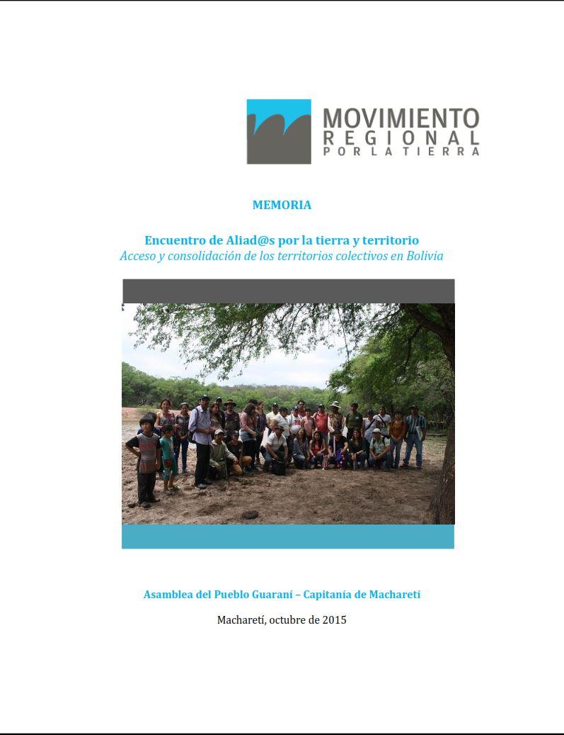 Encuentro de Aliad@s por la tierra y territorio Acceso y consolidación de los territorios colectivos en Bolivia