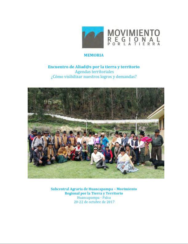 Memoria Encuentro de Aliad@s por la tierra y territorio Agendas territoriales ¿Cómo visibilizar nuestros logros y demandas?